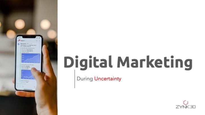 Utilizing Digital marketing during uncertainty